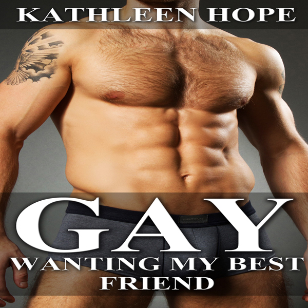 Gay: Wanting My Best Friend , Hörbuch, Digital,...