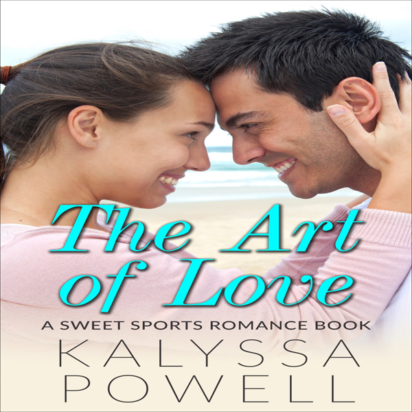 The Art of Love: A Sweet Sports Romance Book , ...