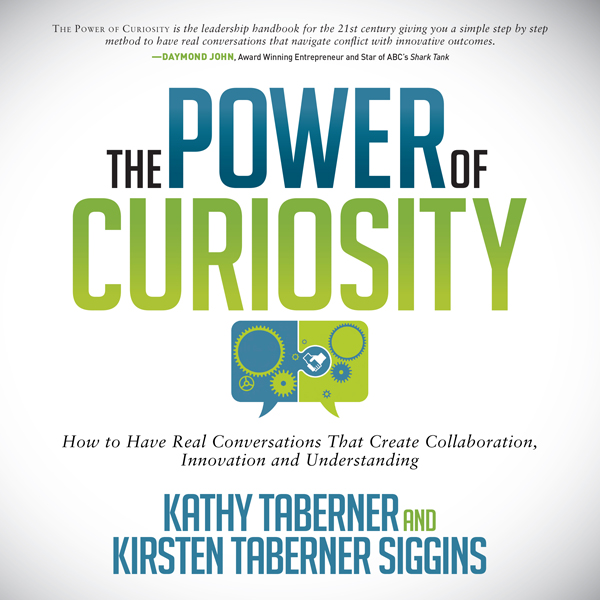 The Power of Curiosity: How to Have Real Conver...