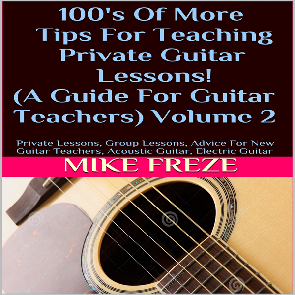 100´s of More Tips for Teaching Private Guitar ...