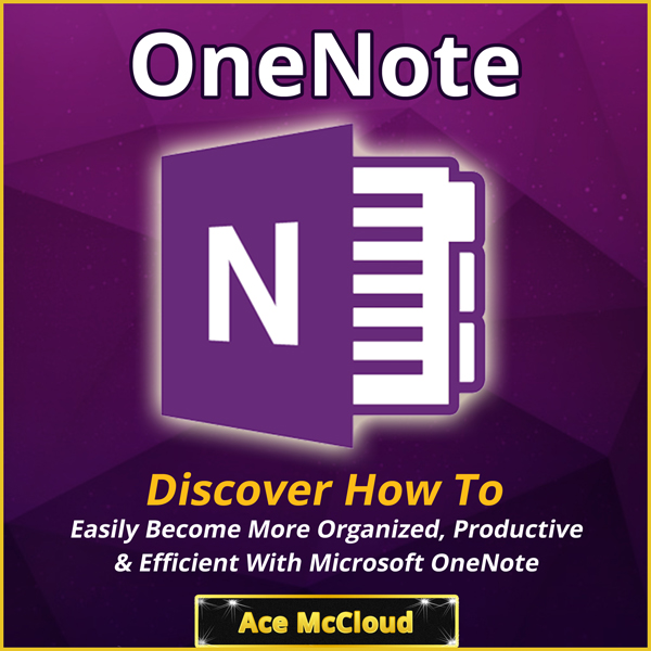 One Note: Discover How to Easily Become More Or...