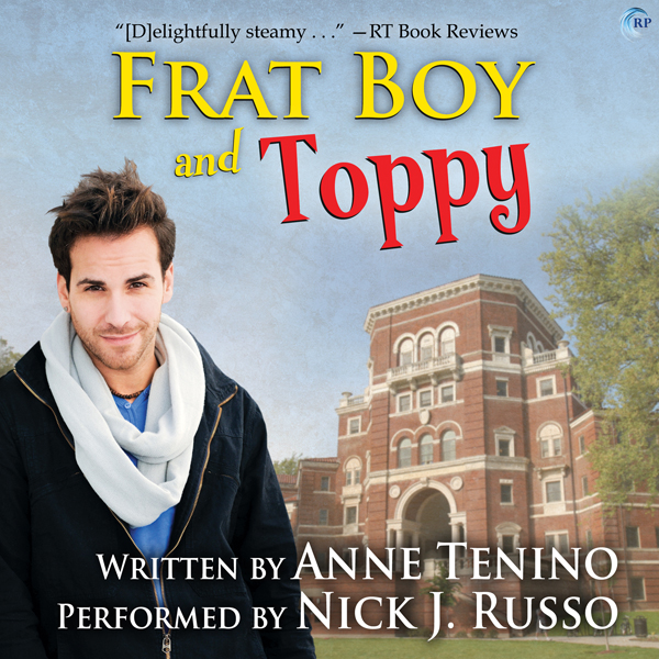 Frat Boy and Toppy: Theta Alpha Gamma, Book 1 ,...