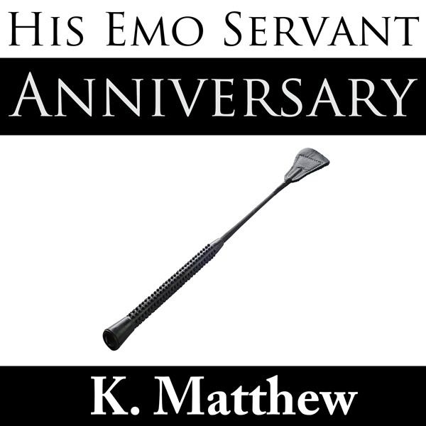 His Emo Servant, Part 6: Anniversary , Hörbuch,...