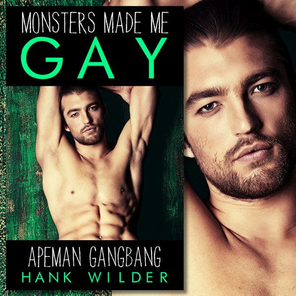 Apeman Gangbang: Monsters Made Me Gay , Hörbuch...