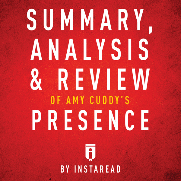 Summary, Analysis & Review of Amy Cuddy´s Presence by Instaread , Hörbuch, Digital, 1, 22min