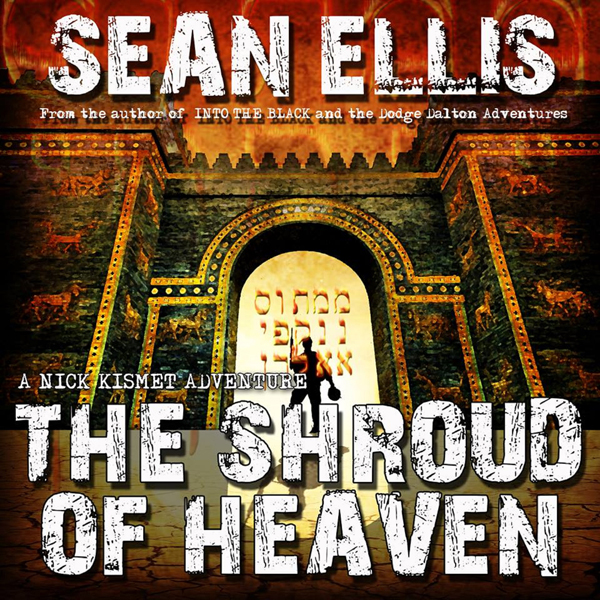 The Shroud of Heaven: Nick Kismet Adventures, B...