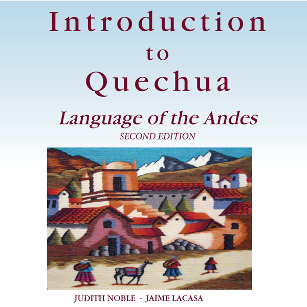 Introduction to Quechua: Language of the Andes,...