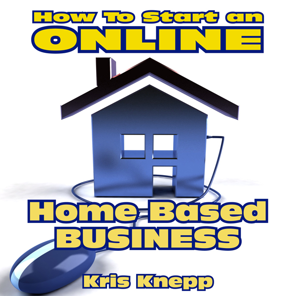 How to Start an Online Home-Based Business , Hö...