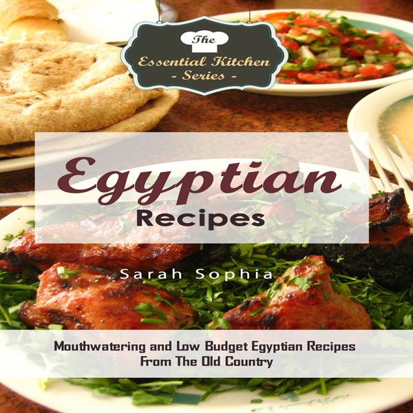 Egyptian Recipes: Mouthwatering and Low Budget ...