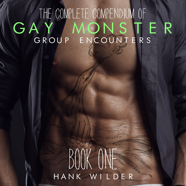 The Complete Compendium of Gay Monster Group En...