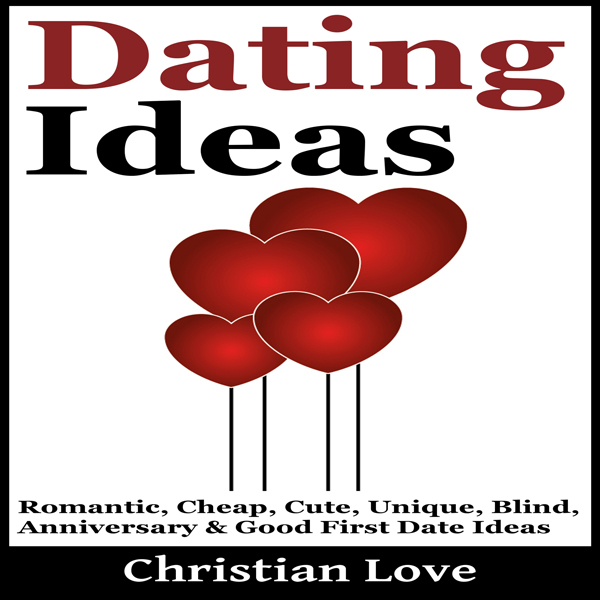 Dating Ideas: Romantic, Cheap, Cute, Unique, Bl...