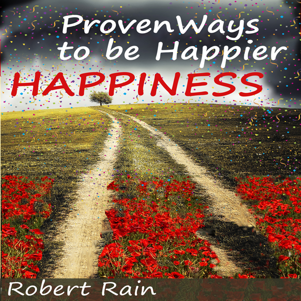 Happiness: Proven Ways to Be Happier , Hörbuch,...