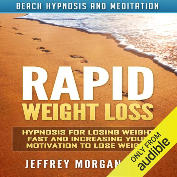 Rapid Weight Loss: Hypnosis for Losing Weight F...