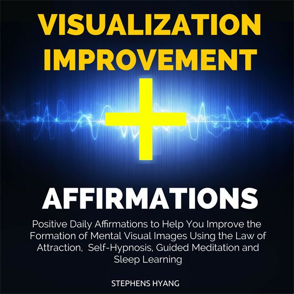 Visualization Improvement Affirmations: Positiv...