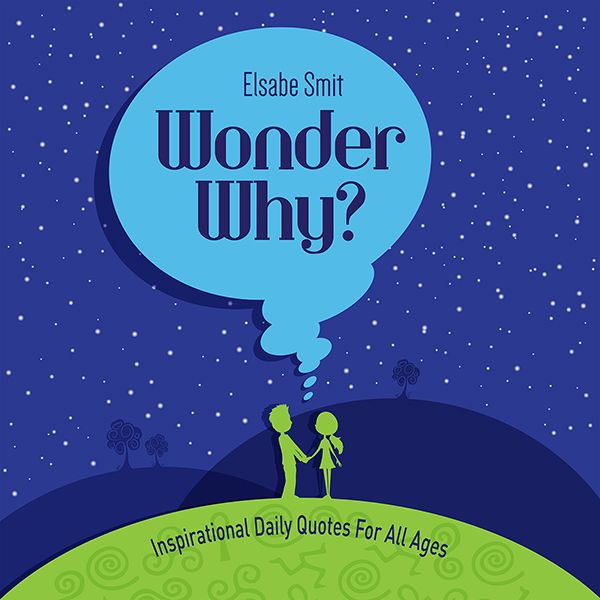 Wonder Why?: A Book of Truth for All Ages , Hör...