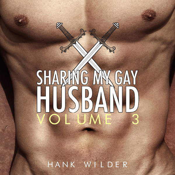 Sharing My Gay Husband, Vol. 3 , Hörbuch, Digit...
