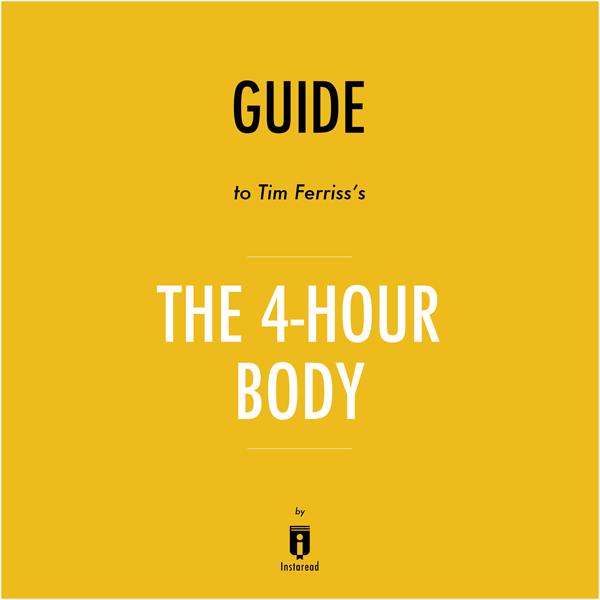 Summary of ´The 4-Hour Body´ by Timothy Ferriss | Includes Analysis , Hörbuch, Digital, 1, 26min