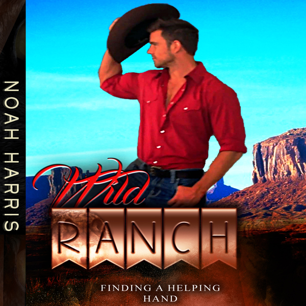 Wild Ranch: Finding a Helping Hand: First Time ...