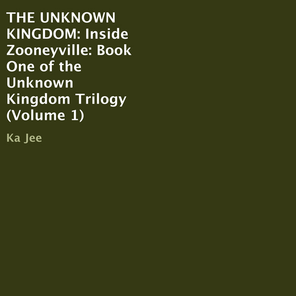 Inside Zooneyville: Unknown Kingdom Trilogy, Book 1 , Hörbuch, Digital, 1, 62min