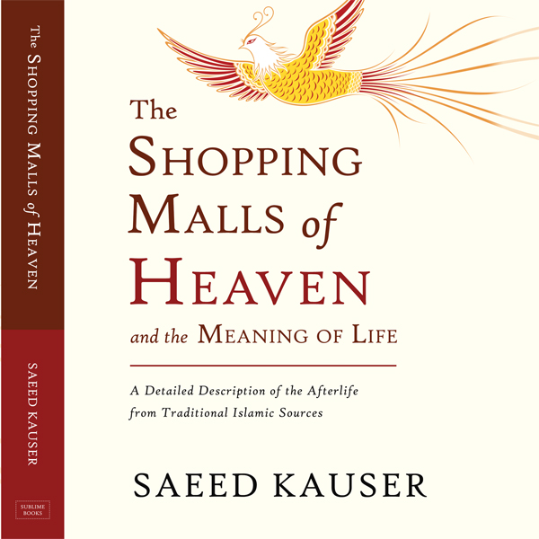 The Shopping Malls of Heaven and the Meaning of...