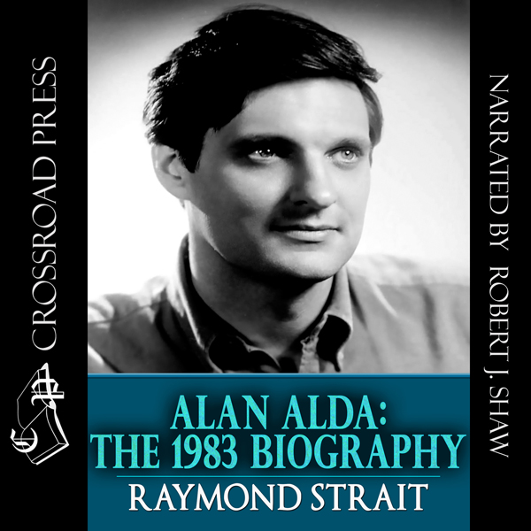 Alan Alda: The 1983 Biography , Hörbuch, Digita...