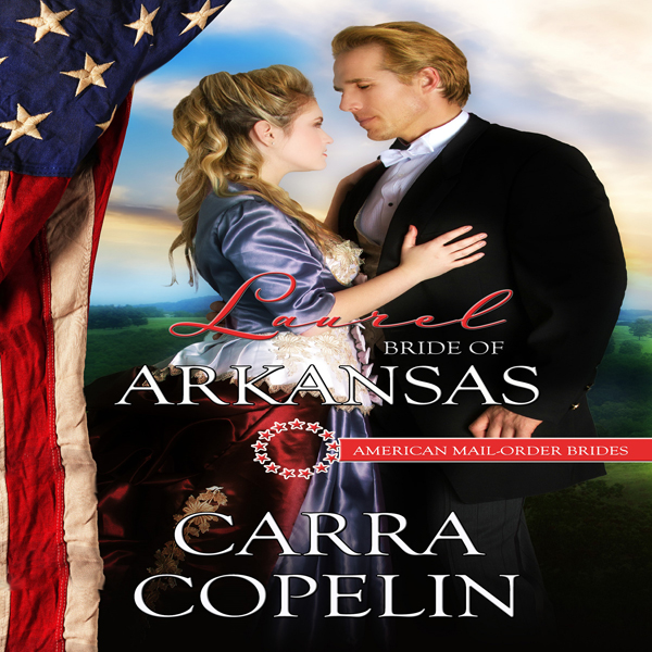 Laurel: Bride of Arkansas: American Mail-Order ...
