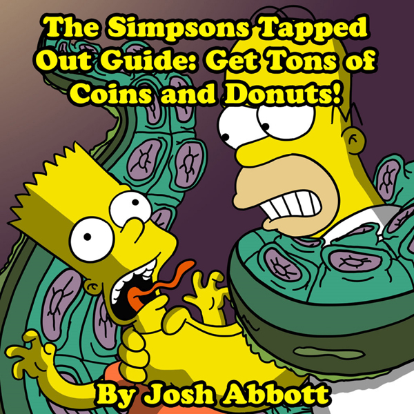 The Simpsons Tapped Out Guide: Get Tons of Coin...