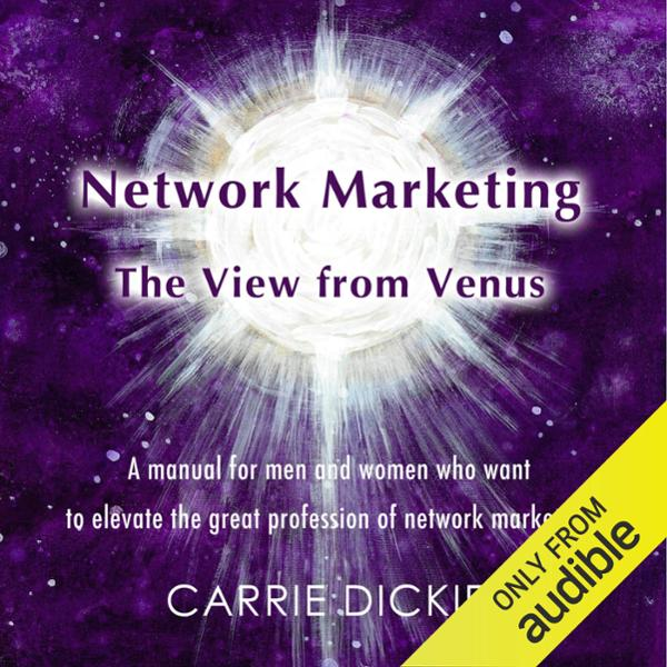 Network Marketing: The View from Venus , Hörbuc...