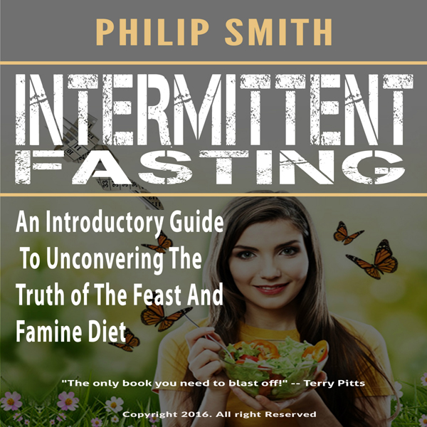 Intermittent Fasting: An Introductory Guide to ...
