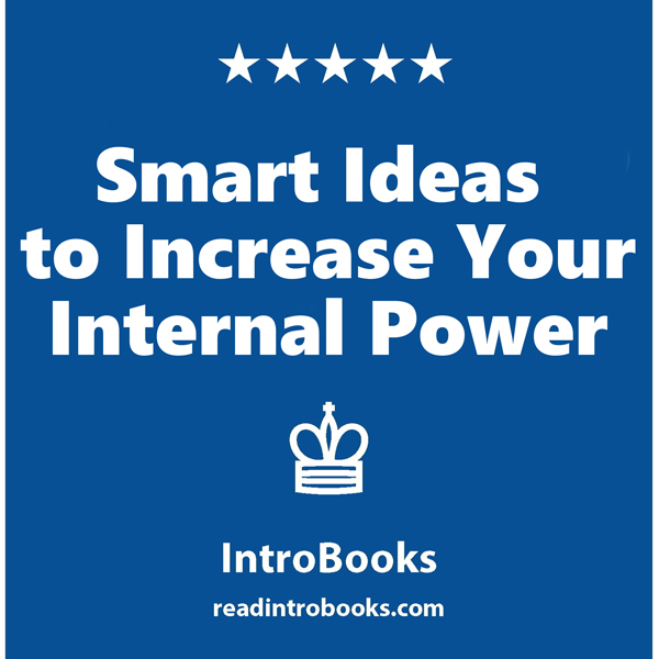 Smart Ideas to Increase Your Internal Power , H...