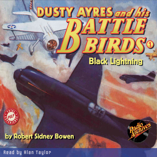 Dusty Ayres and His Battle Birds #1: Black Ligh...