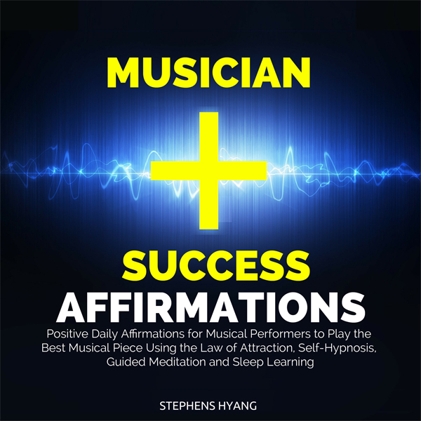Musician Success Affirmations: Positive Daily A...