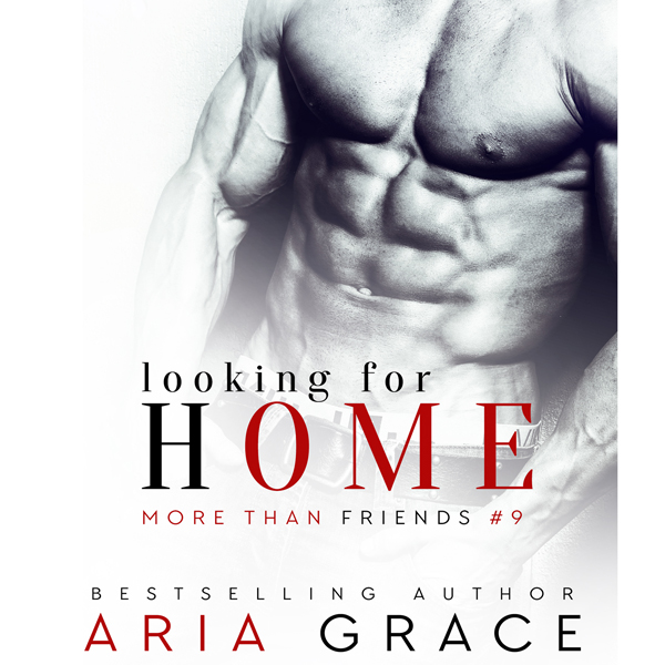 Looking for Home: More than Friends, Book 9 , H...