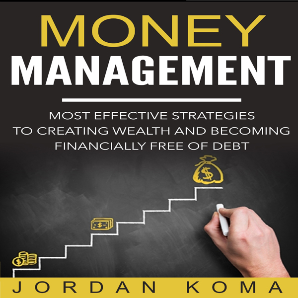 Money Management: Most Effective Strategies to ...