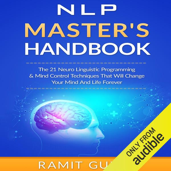 NLP Master´s Handbook: The 21 Neuro Linguistic ...