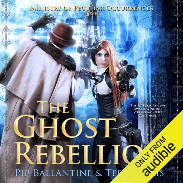The Ghost Rebellion: Ministry of Peculiar Occurrences, Book 5 , Hörbuch, Digital, 1, 646min