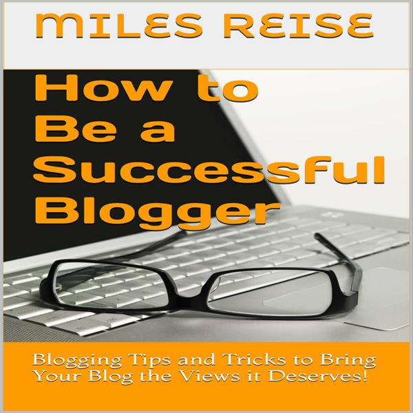 How to Be a Successful Blogger , Hörbuch, Digit...