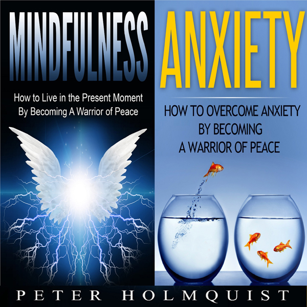 Mindfulness: Anxiety: Warrior of Peace Bundle ,...