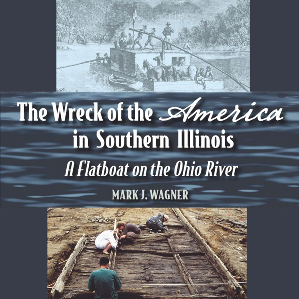 The Wreck of the America in Southern Illinois: A Flatboat on the Ohio River , Hörbuch, Digital, 1, 198min