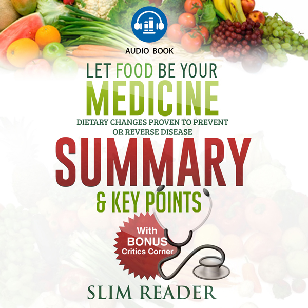 Let Food Be Your Medicine: Dietary Changes Prov...