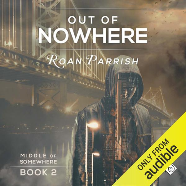 Out of Nowhere: Middle of Somewhere, Book 2 , H...