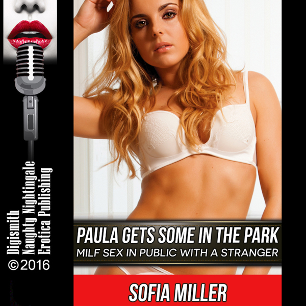 Paula Gets Some in the Park: MILF Sex in Public...