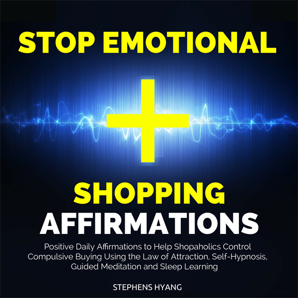 Stop Emotional Shopping Affirmations: Positive ...