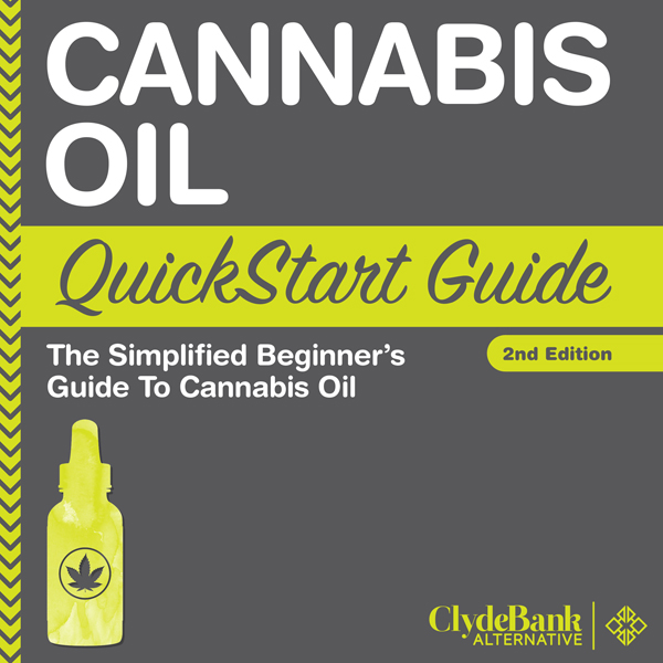 Cannabis Oil: QuickStart Guide: The Simplified ...