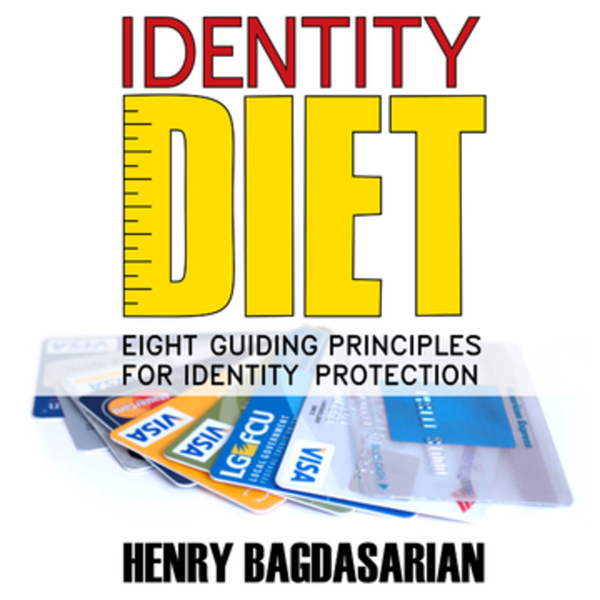 Identity Diet: Eight Guiding Principles for Ide...