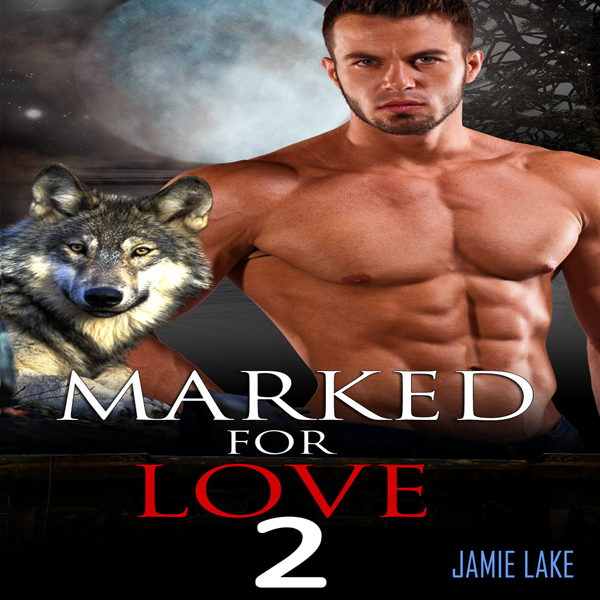 Marked for Love, Book 2 , Hörbuch, Digital, ung...