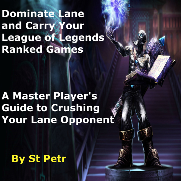 Dominate Lane and Carry Your League of Legends ...