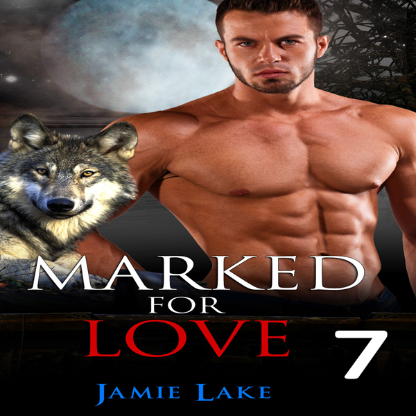 Marked for Love: Episodes 7 , Hörbuch, Digital,...