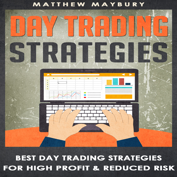 Day Trading: Strategies: Best Day Trading Strat...