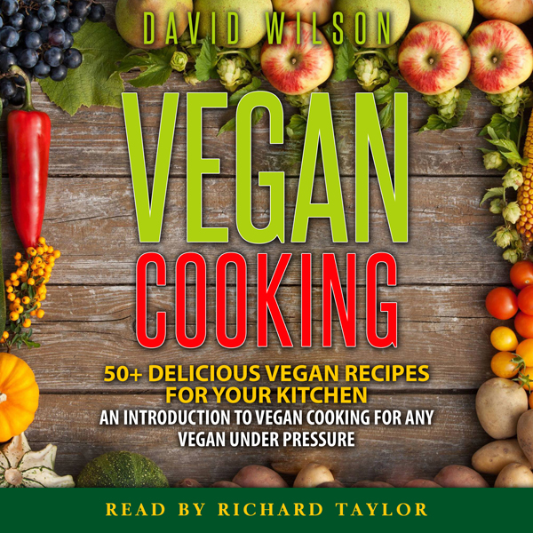 Vegan Cookbook: Mouth-Watering Vegan Recipes fo...